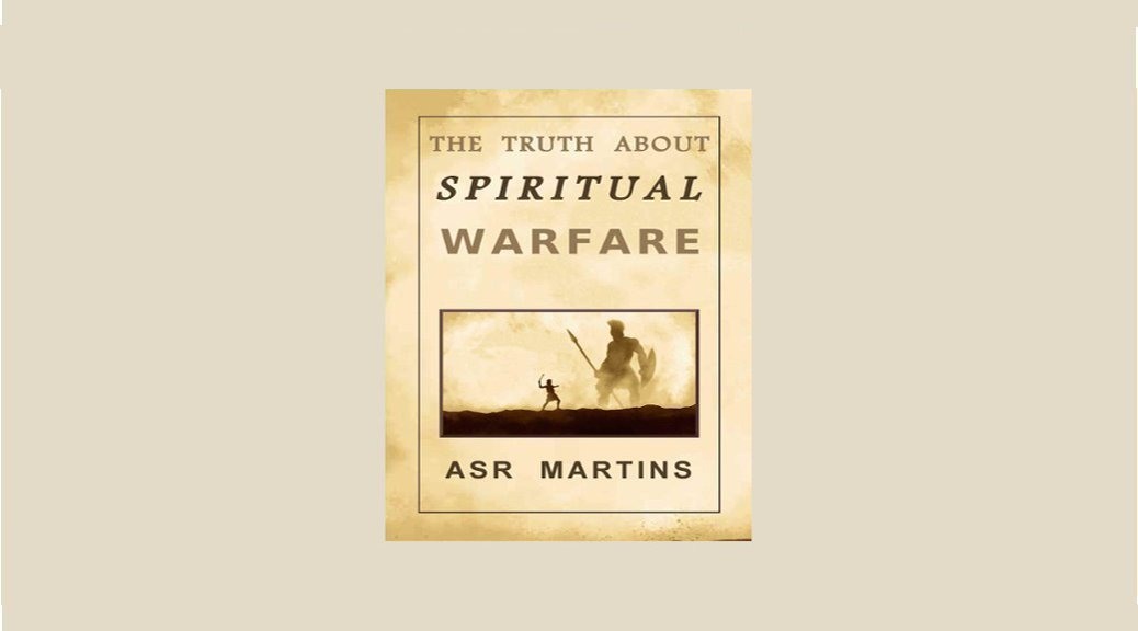The false doctrine called spiritual warfare
