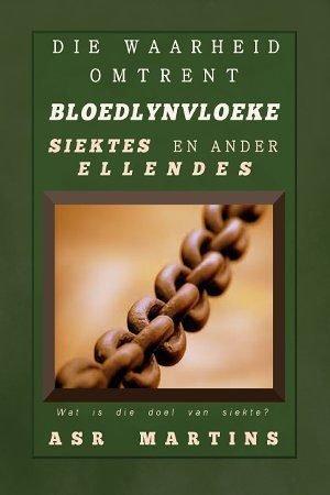 Bloedlynvloeke is eintlik 'n vals leerstelling want nie deur die Bybel ondersteun word nie
