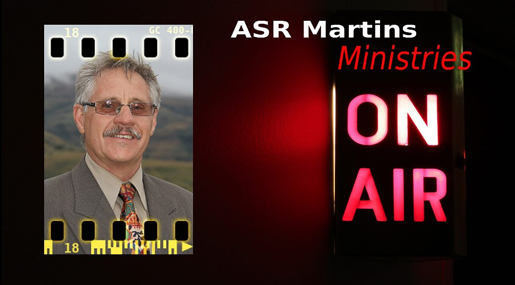 ASR Martins Ministries Audio and Video Resources