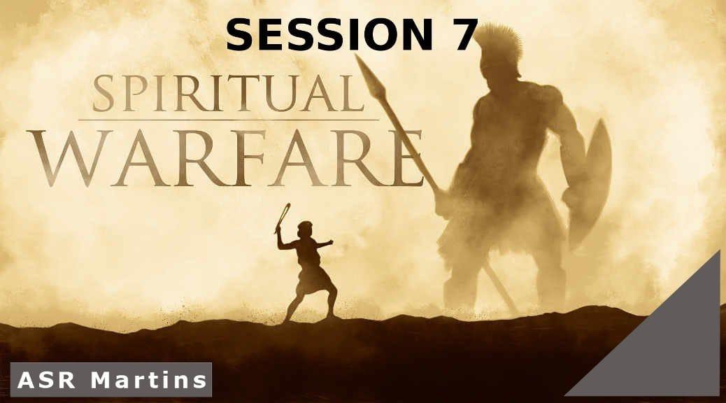 The ASR Martins Spiritual Warfare Course image Session 7