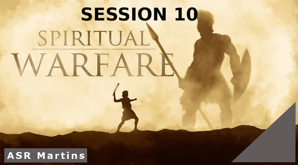 The ASR Martins Spiritual Warfare Course image Session 10